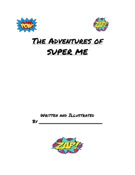 Adventures of SUPER Me... An All About Me Writing Activity