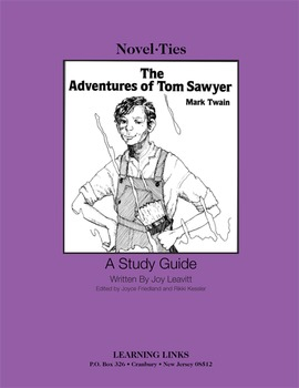 Adventures of Tom Sawyer - Novel-Ties Study Guide