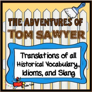 Adventures of Tom Sawyer: Vocabulary, Idioms, and Slang Tr