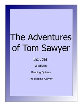 Adventures of Tom Sawyer - novel lesson packet(reading qui