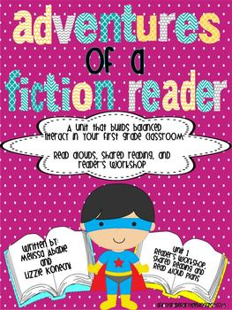 Adventures of a Fiction Reader Unit 1 Reader's Workshop an