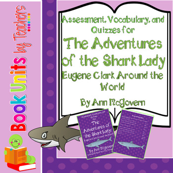 Adventures of the Shark Lady: Eugenie Clark Around the Wor
