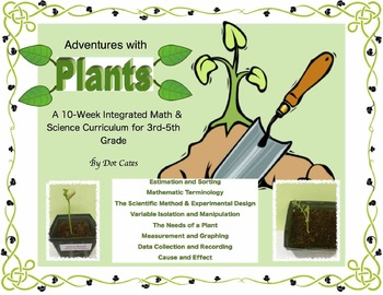 Adventures with Plants! 10-Week Common Core Math & Science