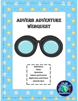Adverb Adventure Webquest