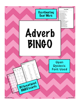 Adverb Game - BINGO {Differentiated}