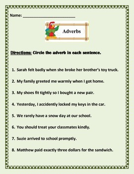 Adverbs  - 4 pages of 8 sentences each.