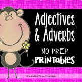 Adverbs & Adjectives {No-Prep Printables}