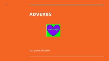 Adverbs Powerpoint presentation
