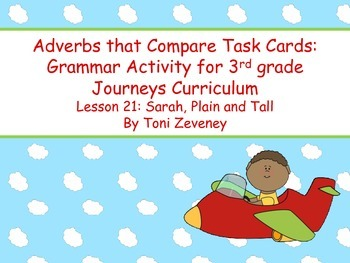 Adverbs That Compare Task Cards for Journeys 3rd Grade