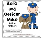 Aero and Officer Mike (Compatible with 3rd Grade Journeys)