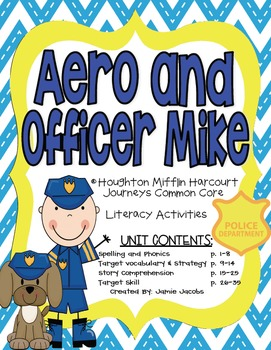 Aero and Officer Mike (Journeys Supplemental Materials)