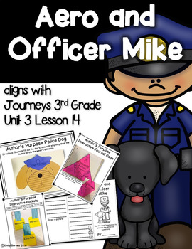 Aero and Officer Mike Journeys 3rd Grade Unit 3 Lesson 14