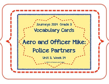 Aero and Officer Mike Vocabulary Cards, Unit 3, Lesson 14,