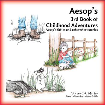 Aesop's 3rd Book of Childhood Adventures - Common Core (pa