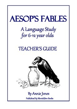 Aesop's Fables - A Language Study for 6-12 Year Olds (Mont