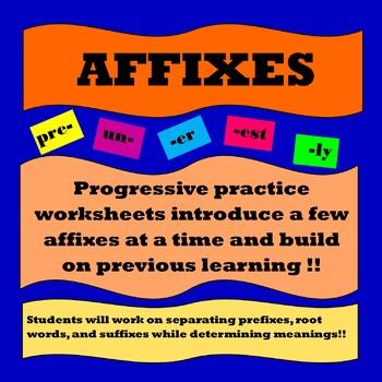 Affixes (Prefixes, Suffixes, Root Words)- Progressive Prac
