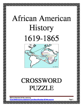 African American History 1619-1865 : Crossword Puzzle