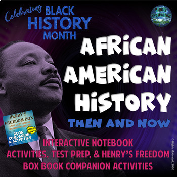 African American History: Then and Now Interactive Noteboo