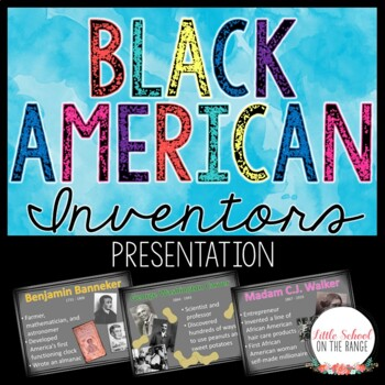 African American Inventors Presentation * Black History Month