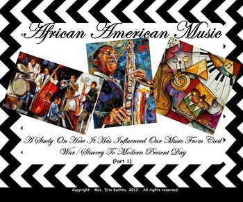 African-American Music (Part 1-SMNTBK Ed.): History/Influe