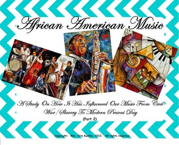 African-American Music (Part 2-SMNTBK Ed.): History/Influe