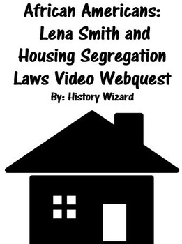 African Americans: Lena Smith and Housing Segregation Laws