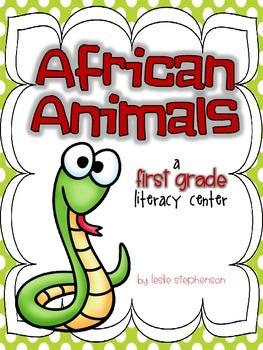 African Animals - A First Grade Literacy Center