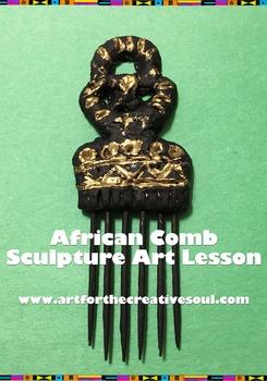 African Comb Sculpture Art Lesson