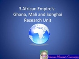 African Empire's:  Ghana, Mali and Songhai