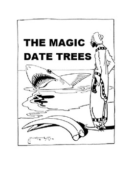 African Folk Tale - The Magic Date Trees