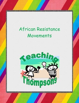 African Resistance to Imperialism Close Readings Project