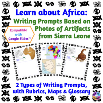 African Studies: Google Drive Writing Prompts about Sierra Leone Artifacts