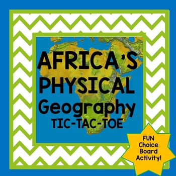 Africa Geography Tic Tac Toe Choice Board Activity