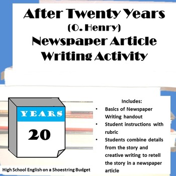 After Twenty Years Newspaper Article Writing Activity (O. Henry)