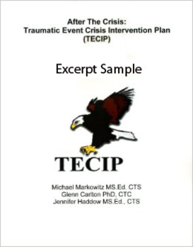 After the Crisis: Traumatic Event Crisis Intervention Plan