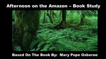 Afternoon on the Amazon - Book Study