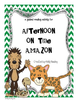 Afternoon on the Amazon-The Magic Tree House A Guided Read
