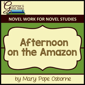 The Magic Tree House Series: Afternoon on the Amazon: CCSS
