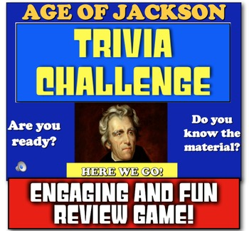 Age of Andrew Jackson Review! Play Review Game on Jackson,