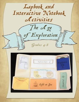 Age of Exploration Lapbook/Interactive Notebook - Grades 4-8