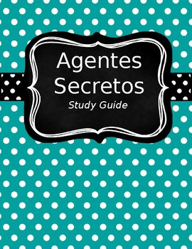 Agentes Secretos Study Guide