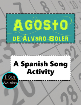 Agost by Alvaro Sol - A Spanish Song Activity