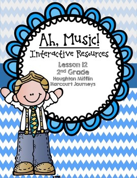 Ah, Music! Interactive Resources (Aligned with Journeys 2n