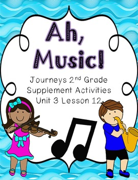 Ah, Music! Supplement Activities 2014 2nd Grade Lesson 12