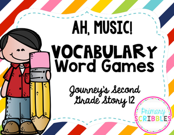 Ah, Music! Vocabulary Word Games ~ Goes with Journey's Gra