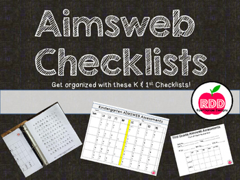 Aimsweb Assessment Checklists and Organization....Kinderga