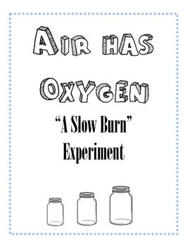 Air Has Oxygen Experiment