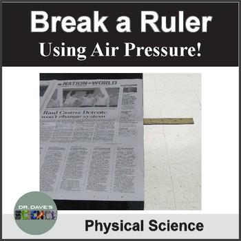 Air Pressure: Breaking a Ruler