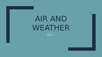 Air and Weather - Powerpoint