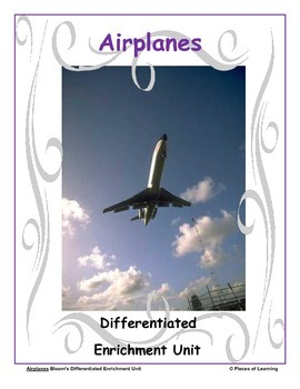 Airplanes - Differentiated Blooms Enrichment Unit